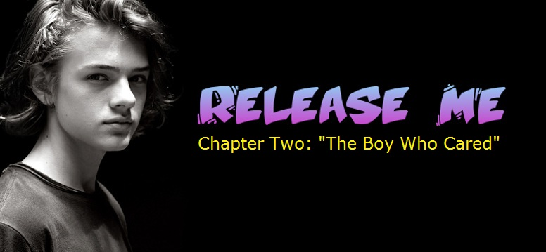 Release Me: Chapter 2
