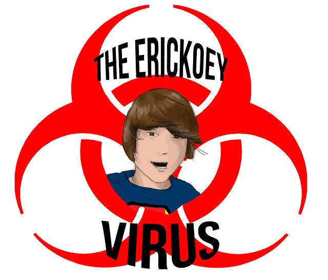 The Erickoey Virus