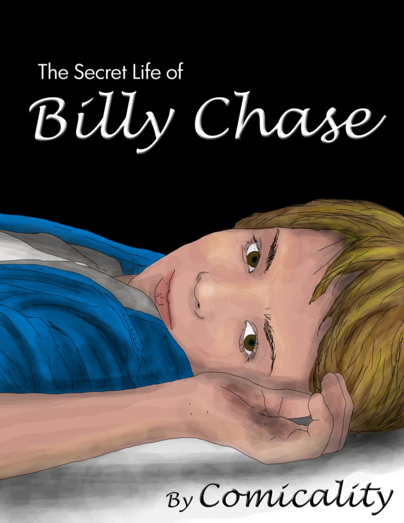 The Secret Life of Billy Chase: Book 1