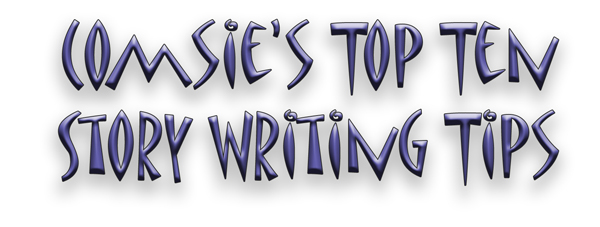 Comsie's Top 10 Writing Tips image
