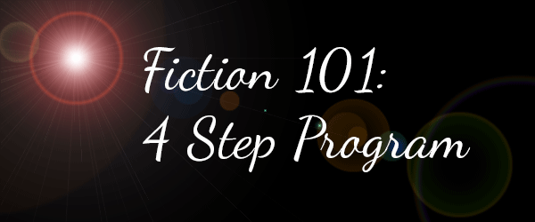 Fiction 101: 4 Step Program image