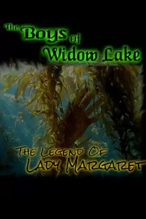 The Boys of Widow Lake: The Legend of Lady Margaret