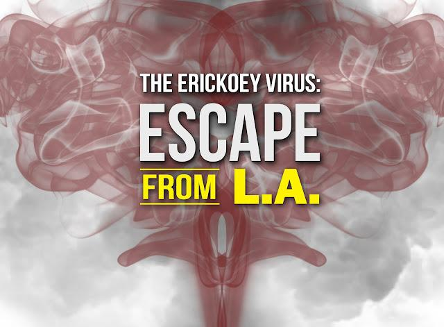 The Erickoey Virus: Escape From LA image