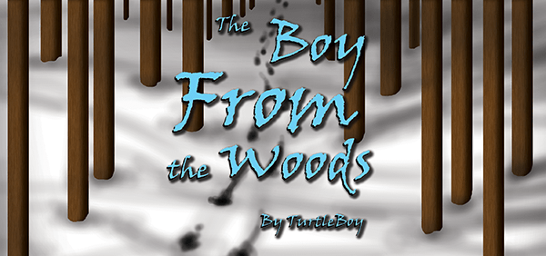 The Boy From The Woods: Chapter 2