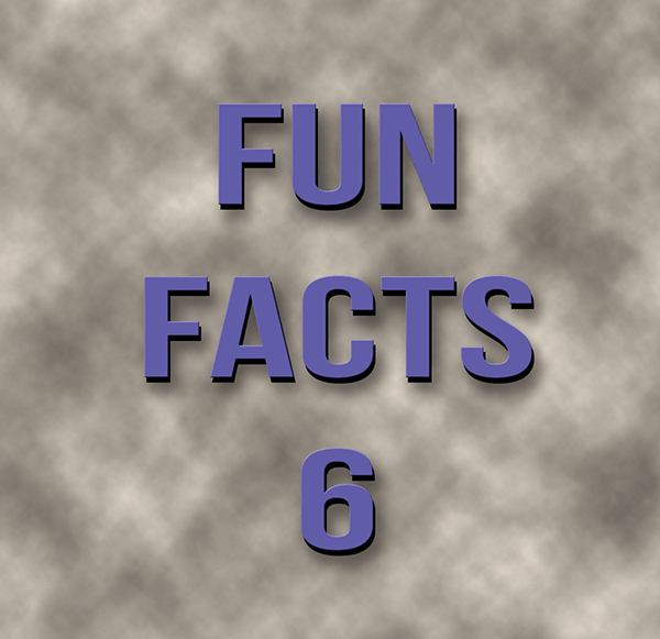 Comsie's Fun Facts #6