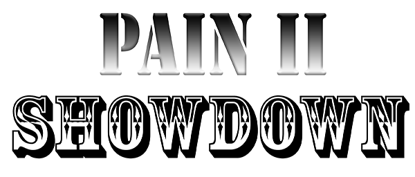 Pain II, Chapter 6: Showdown