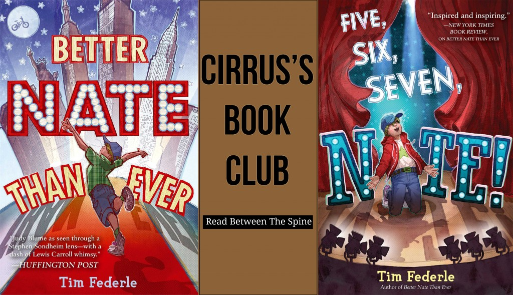 Cirrus's Book Club: Better Nate Than Never & Five Six Seven Nate