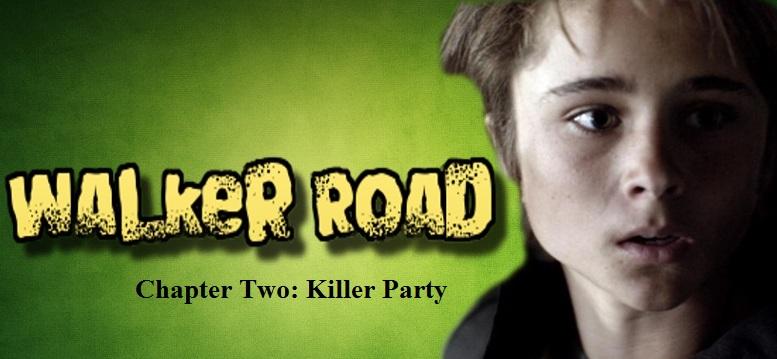 Walker Road: Chapter 2