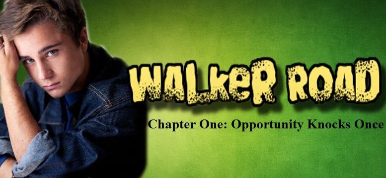 Walker Road: Chapter 1