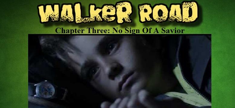 Walker Road: Chapter 3