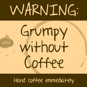 Grumpy Without Coffee PNG